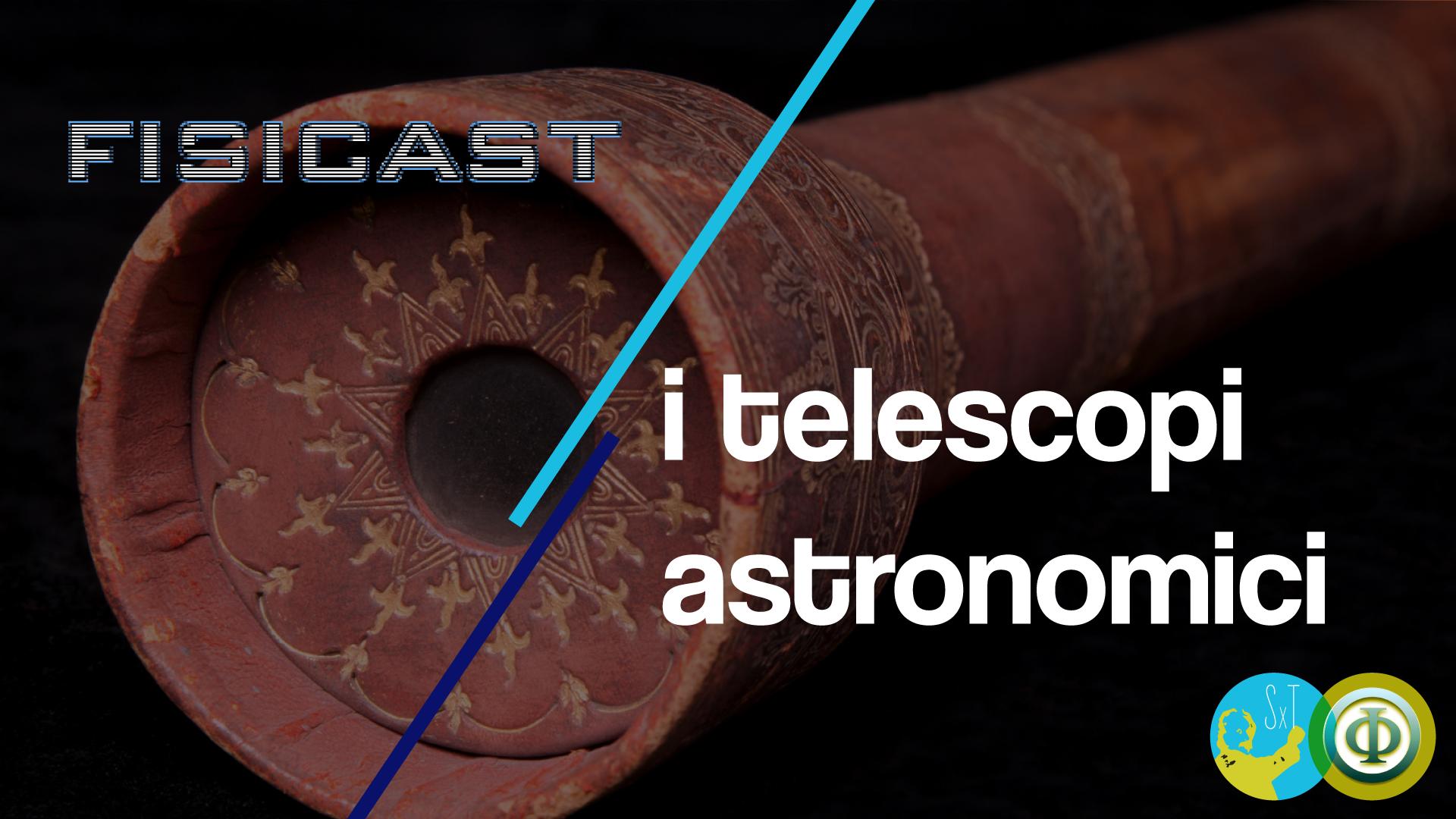 cover della puntata i telescopi astronomici
